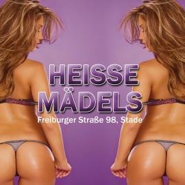 Heisse Mädels, Freiburger Straße 98, Stade, Tel.: 041418077733 od. 015175181816