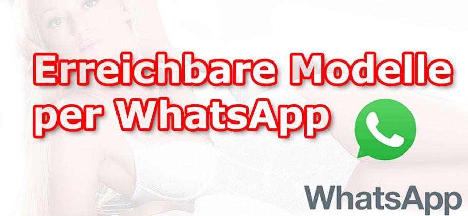 NEU Modelle die per WhatsApp erreichbar sind